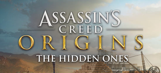Assassin's Creed Origins The Hidden Ones Genişleme Paketi Detayları